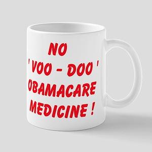 No Voo Doo Obamacare Medicine Mugs
