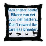 Get Your Pet Throw Pillow