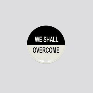 We Shall Overcome Mini Button