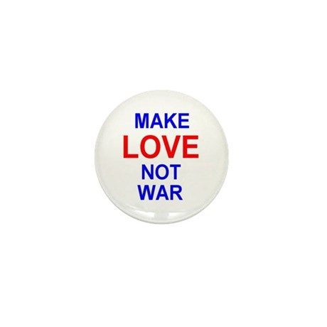 Make Love Not War Mini Button