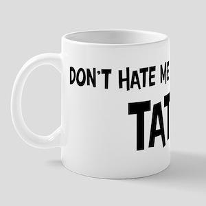 Tatar - Do not Hate Me Mug