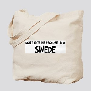 Swede - Do not Hate Me Tote Bag