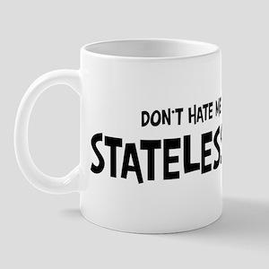 Stateless Person - Do not Hat Mug