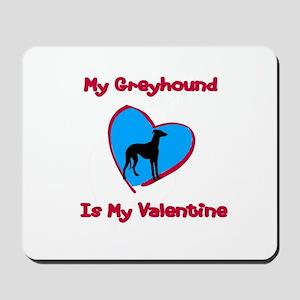 My Greyhound Valentine Mousepad