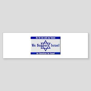 We Support Israel Bumper Sticker