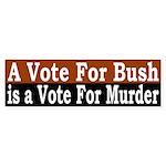 Vote Bush, Vote Murder (Sticker)