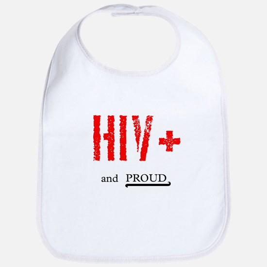 HIV+ and Proud Bib