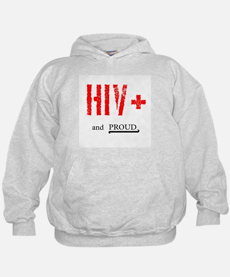 HIV+ and Proud Hoodie