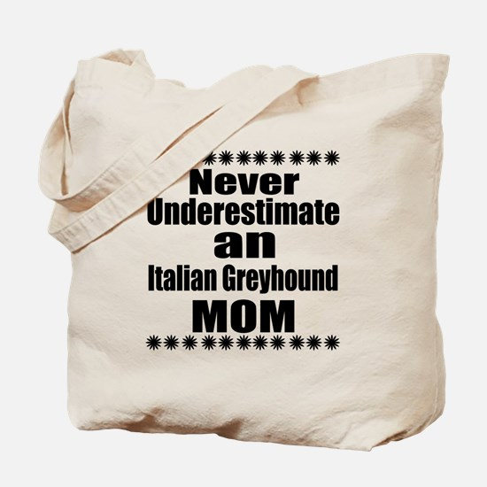Italian Greyhound Mom Tote Bag