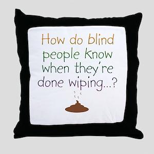 Blind Wipe Throw Pillow