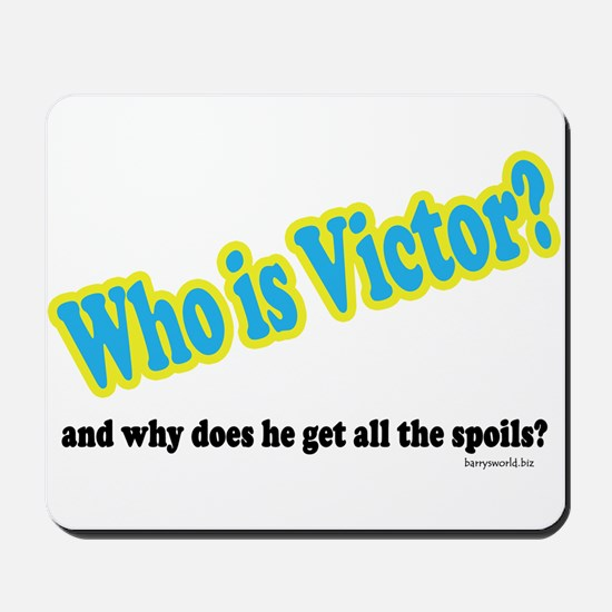 Who Is Victor? Mousepad