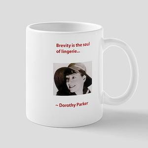 Dorothy_parker brevity lingerie Mugs