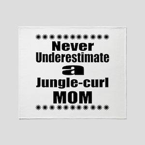 Never Underestimate jungle-curl Cat Throw Blanket