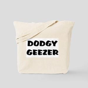 DODGY GEEZER Tote Bag