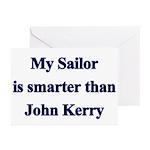 My Sailor is smarter than John Kerry Greeting Car