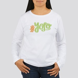#YOLO (You Only Live Once) Long Sleeve T-Shirt