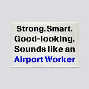 airport worker sound Rectangle Magnet