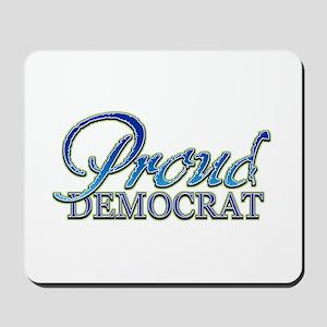 Classy Proud Democrat Mousepad