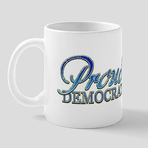 Classy Proud Democrat Mug