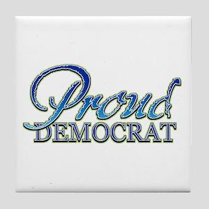 Classy Proud Democrat Tile Coaster