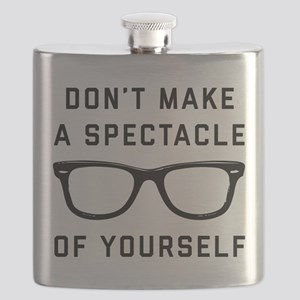 Don't Make A Spectacle Of Yourself Flask