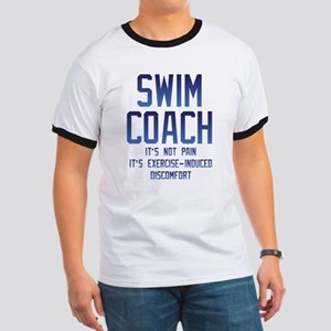 Swim Coach It's Exercise Induced Discomfo Ringer T
