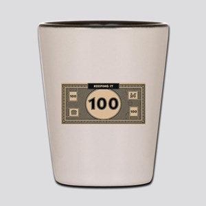 Keeping it 100 Shot Glass