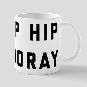 Hip Hip Hooray 11 oz Ceramic Mug