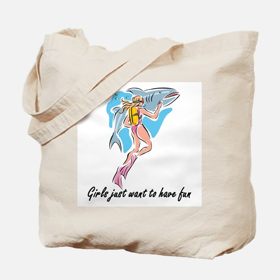 Girls want to have fun Tote Bag