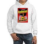 Religion Kills Folks Dead Hooded Sweatshirt