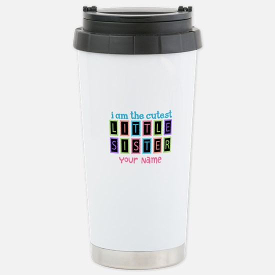 Cutest Little Sister Personalized Stainless Steel