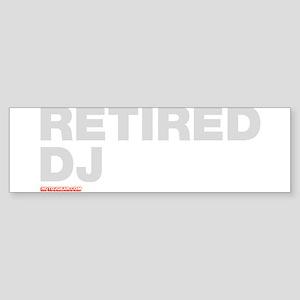 Retired DJ Sticker (Bumper)