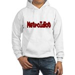 MetroIdiot Hooded Sweatshirt