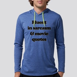 Fluent In Sarcasm & Movie Quotes Mens Hooded Shirt