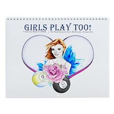 Girls Play Pool Too Wall Calendar