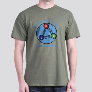Think Like A Proton Stay Positive Dark T-Shirt