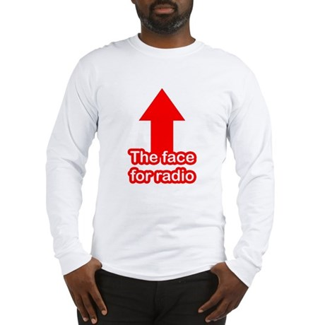 The Face for Radio Long Sleeve T-Shirt