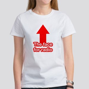 The Face for Radio Women's T-Shirt