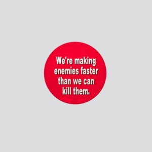 making enemies... Mini Button
