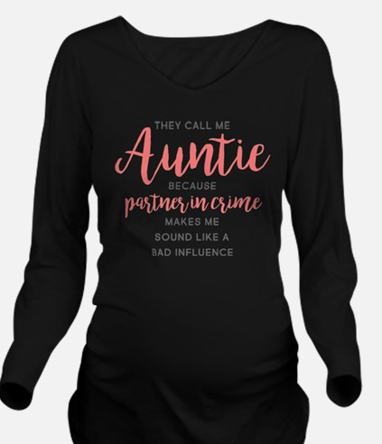 Auntie Partner in Cr Long Sleeve Maternity T-Shirt