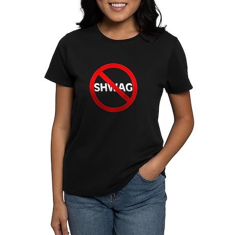 No Shwag Women's Dark T-Shirt