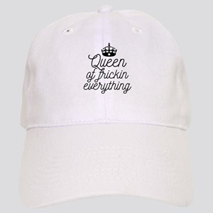 Queen Of Frickin Everything Cap