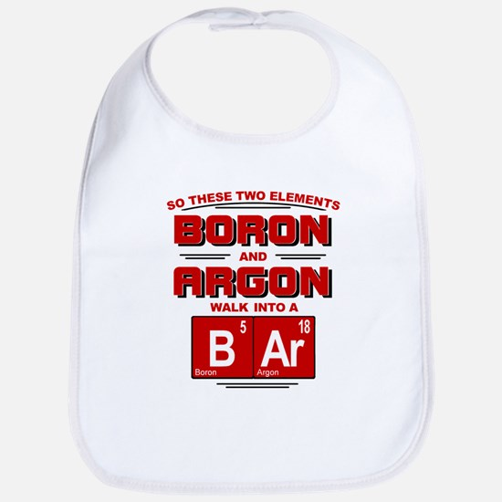 Boron & Argon Walk Into A BAr Bib