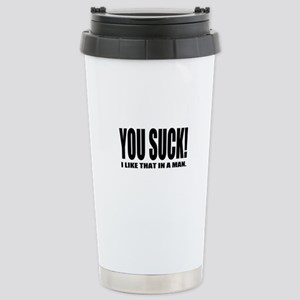 You Suck! Funny Design Stainless Steel Travel Mug