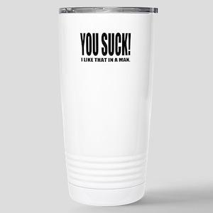 You Suck! Funny Design Stainless Steel Travel Mug