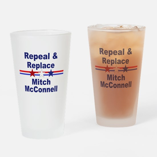 Repeal and replace Mitch McConnell Drinking Glass
