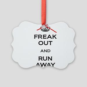 Freak Out Run Away Ornament