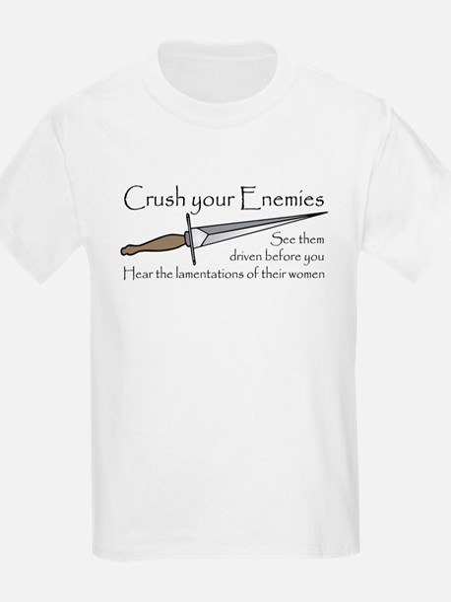 Crush Your Enemies Kids T-Shirt