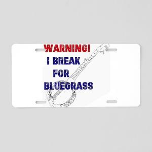 Bluegrass Banjo Break Aluminum License Plate