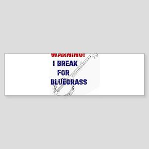Bluegrass Banjo Break Bumper Sticker